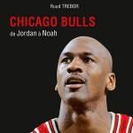 Chicago Bulls, de Jordan à Noah 2